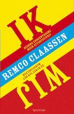 IK/WIJ - Remco Claassen (ISBN 9789049102845)