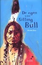 De ogen van Sitting Bull - Mireille Geus (ISBN 9789047703884)