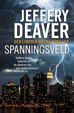 Spanningsveld - Jeffery Deaver (ISBN 9789047514732)