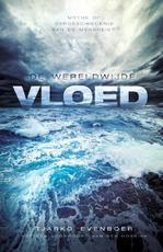 De wereldwijde vloed - Tjarko Evenboer, Evenboer (ISBN 9789059990173)