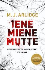 Iene Miene Mutte - M.J. Arlidge (ISBN 9789022569030)