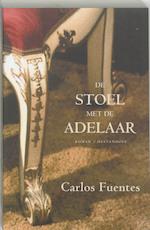 De stoel met de adelaar - Carlos Fuentes (ISBN 9789029074643)