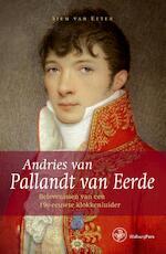 Andries van Pallandt van Eerde - Siem van Eeten (ISBN 9789057305665)