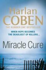 Miracle Cure - Harlan Coben (ISBN 9781409120773)