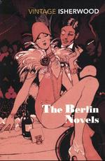 Berlin Novels - Christopher Isherwood (ISBN 9780749397029)