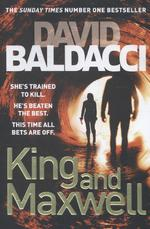 King and Maxwell - David Baldacci (ISBN 9781447229919)