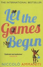 Let the Games Begin - Niccolo Ammaniti (ISBN 9781847679420)