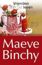 Vrienden voor het leven - Maeve Binchy (ISBN 9789022572252)