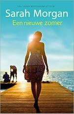 Een nieuwe zomer - Sarah Morgan (ISBN 9789034754622)