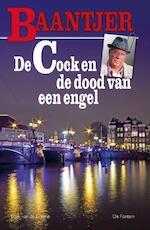 De Cock en de dood van een engel - AC Baantjer (ISBN 9789026134586)