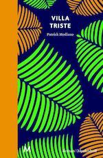 Villa Triste - Patrick Modiano (ISBN 9789402303797)