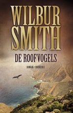De roofvogels - Wilbur Smith (ISBN 9789022552469)