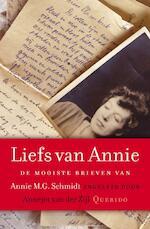 Liefs van Annie - Annie M.G. Schmidt