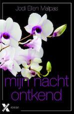 Mijn nacht ontkend - Jodi Ellen Malpas (ISBN 9789401603485)