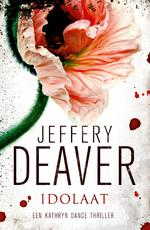 Idolaat - Jeffery Deaver (ISBN 9789000311088)