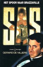 Het spoor naar Brazzaville - Gerard de Villiers (ISBN 9789044967883)