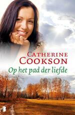 Op het pad der liefde - Catherine Cookson (ISBN 9789460234590)