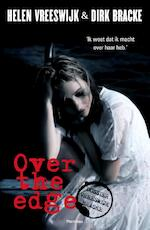 Over the edge - Helen Vreeswijk, Dirk Bracke