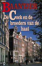 De Cock en de broeders van de haat - Albert Cornelis Baantjer (ISBN 9789026124419)