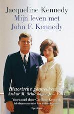 Mijn leven met John F. Kennedy - Jacqueline Kennedy (ISBN 9789000304035)
