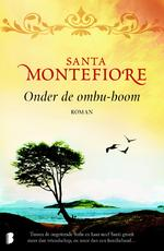 Onder de Ombu-boom - Santa Montefiore (ISBN 9789460925511)