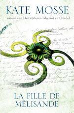 La fille de Melisande - Kate Mosse (ISBN 9789000340132)