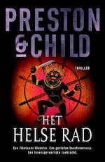 Het helse rad - Preston & Child (ISBN 9789024529230)