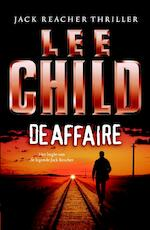 De affaire - Lee Child (ISBN 9789024537082)