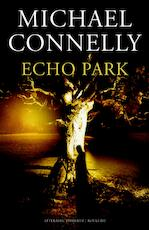 Echo park - M. Connelly (ISBN 9789460233067)