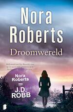 Droomwereld - Nora Roberts (ISBN 9789460236037)