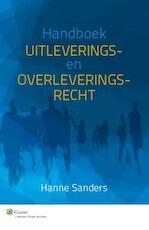 Handboek uitleverings- en overleveringsrecht - Hanne Sanders (ISBN 9789013126228)