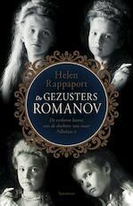 De gezusters Romanov - Helen Rappaport (ISBN 9789000344888)