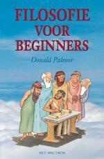 Filosofie voor beginners - Donald Palmer (ISBN 9789000329458)