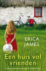 Een huis vol vrienden - Erica James (ISBN 9789032513924)