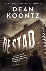 De stad - Dean Koontz (ISBN 9789024566907)