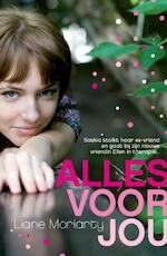 Alles voor jou - Liane Moriarty (ISBN 9789032513405)