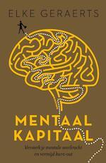 Mentaal Kapitaal (E-boek - ePub formaat) - Elke Geraerts (ISBN 9789401427654)