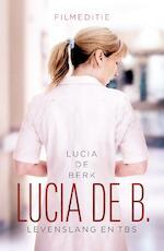Lucia de B. - Lucia de Berk (ISBN 9789029573443)
