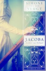 Jacoba, dochter van Holland - Simone van der Vlugt (ISBN 9789026330377)