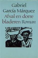 Afval en dorre bladeren - Gabriel García Márquez (ISBN 9789029004770)