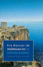 De Middellandse Zee - Fik Meijer (ISBN 9789025368081)