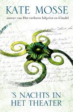 's Nachts in het theater - Kate Mosse (ISBN 9789000340170)