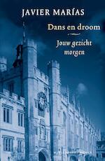 Jouw gezicht morgen / 2 Dans en droom - Javier Marías (ISBN 9789402302462)