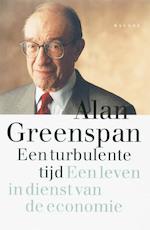 Een turbulente tijd - A. Greenspan (ISBN 9789050188678)