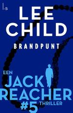 Brandpunt - Lee Child (ISBN 9789024568970)