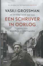 Een Schrijver in Oorlog - Vasili Grossman (ISBN 9789460037528)
