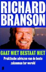 Gaat niet bestaat niet - Richard Branson (ISBN 9789022563793)