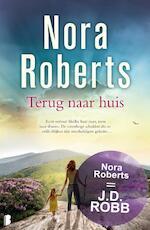 Terug naar huis - Nora Roberts (ISBN 9789022570708)