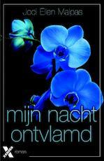 Mijn nacht ontvlamd - Jodi Ellen Malpas (ISBN 9789401602990)