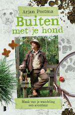 Buiten met je hond - Arjan Postma, Koen van Santvoord (ISBN 9789022573488)